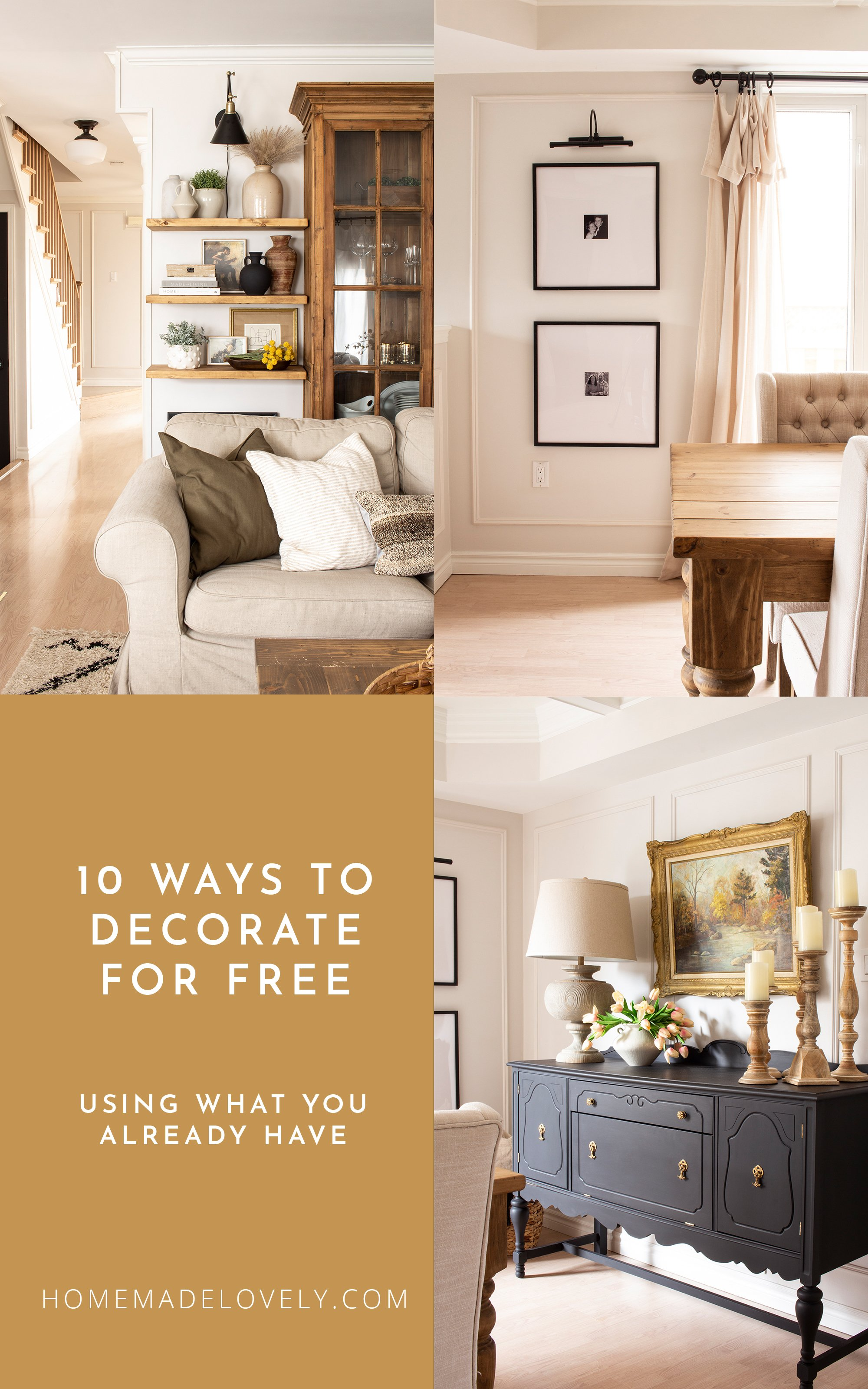 10 Ways to Decorate For Free Using What You Already Have