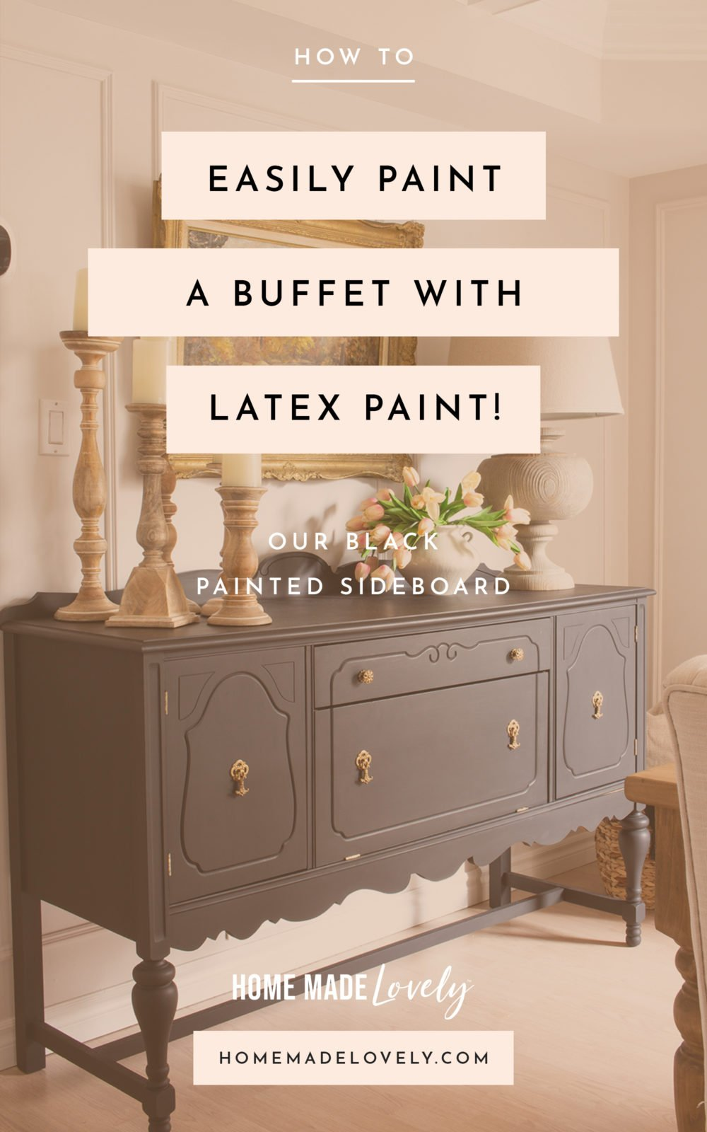 Our black painted buffet sideboard in dining room with text overlay of blog post title